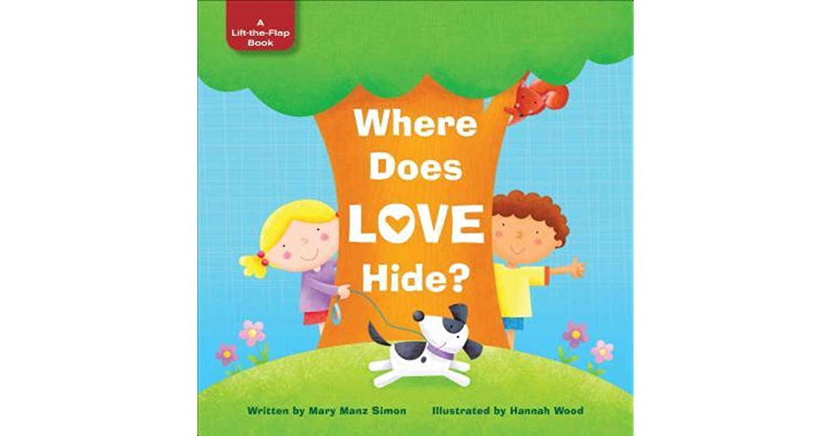 Where Does Love Hide By Mary Manz Simon