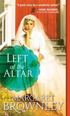 Left at the Altar by Margaret Brownley