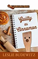 Guilty as Cinnamon