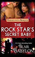 The Rock Star's Secret Baby (Rock Stars in Disguise: Cadell): A Contemporary Rock Star Romance