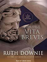 Vita Brevis: A Crime Novel of the Roman Empire