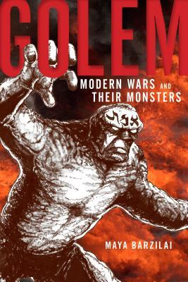 Golem Modern Wars and Their Monsters