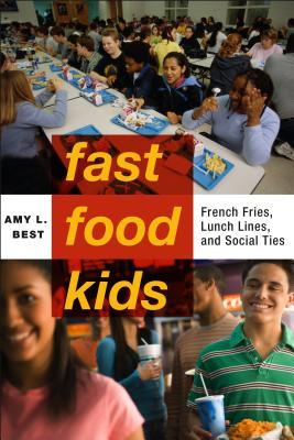 Fast-Food Kids French Fries, Lunch Lines and Social Ties