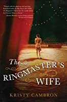 The Ringmasters Wife