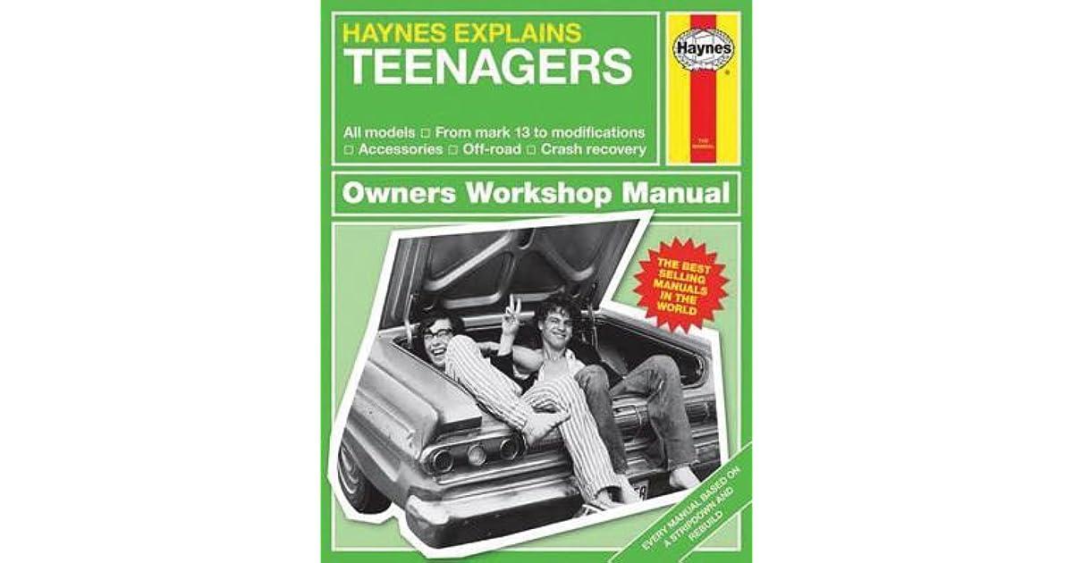 Haynes Explains Teenagers by Boris Starling