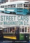Street Cars of Washington D.C.