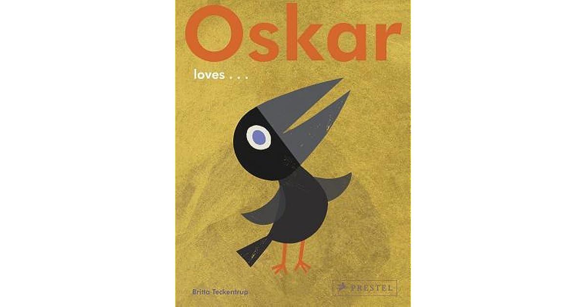 oskar loves  Oskar Loves... by Britta Teckentrup