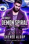 Demon Spiral (Dr. Wolf - The Fae Rift #2)