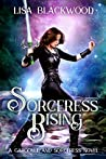Sorceress Rising (Gargoyle and Sorceress, #2)