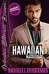 Hawaiian Masquerade by Rachelle J. Christensen