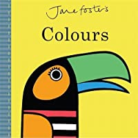 Jane Foster's Colours (Jane Foster Books)