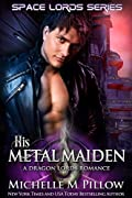 His Metal Maiden