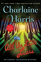 All the Little Liars (Aurora Teagarden, #9)