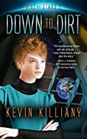 Dirt and Stars: Down to Dirt (Book 1)