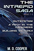 The Intrepid Saga: Books 1 - 3: Aeon 14 Novels