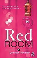 Tu braveras l'interdit (Red Room #3)