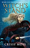 Witch's Stand (Witch's Trilogy, #3)