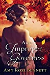 An Improper Governess (Improper Liaisons, #2)