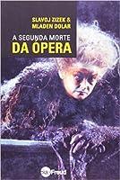 A Segunda Morte da Ópera