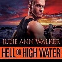 Hell or High Water (Deep Six, #1)