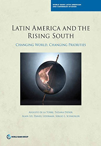 Latin America and the Rising South Changing World, Changing Priorities (Latin America and Caribbean Studies)