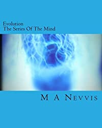 Evolution: The Series of the Mind
