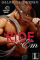 Ride 'Em (Giddyup, #1)