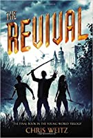 The Revival (The Young World, #3)