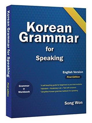 Korean Grammar for Speaking Learning Korean Language by Song Won