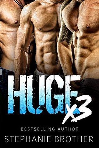 Huge X3 (Huge, #3)