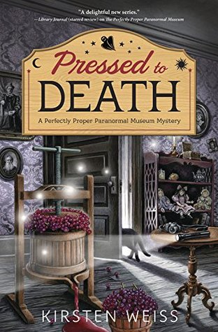 Pressed to Death (Perfectly Proper Paranormal Museum #2)