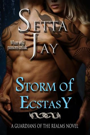 Storm of Ecstasy (The Guardians of the Realms, #9)