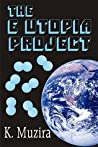 The E Utopia Project (Planet Woes Book 1)