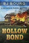 Hollow Bond (Magnolia Parish Mystery, #2)