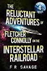 Skint Idjit (The Reluctant Adventures of Fletcher Connolly on the Interstellar Railroad, #1)