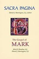 Sacra Pagina: The Gospel of Mark: 2