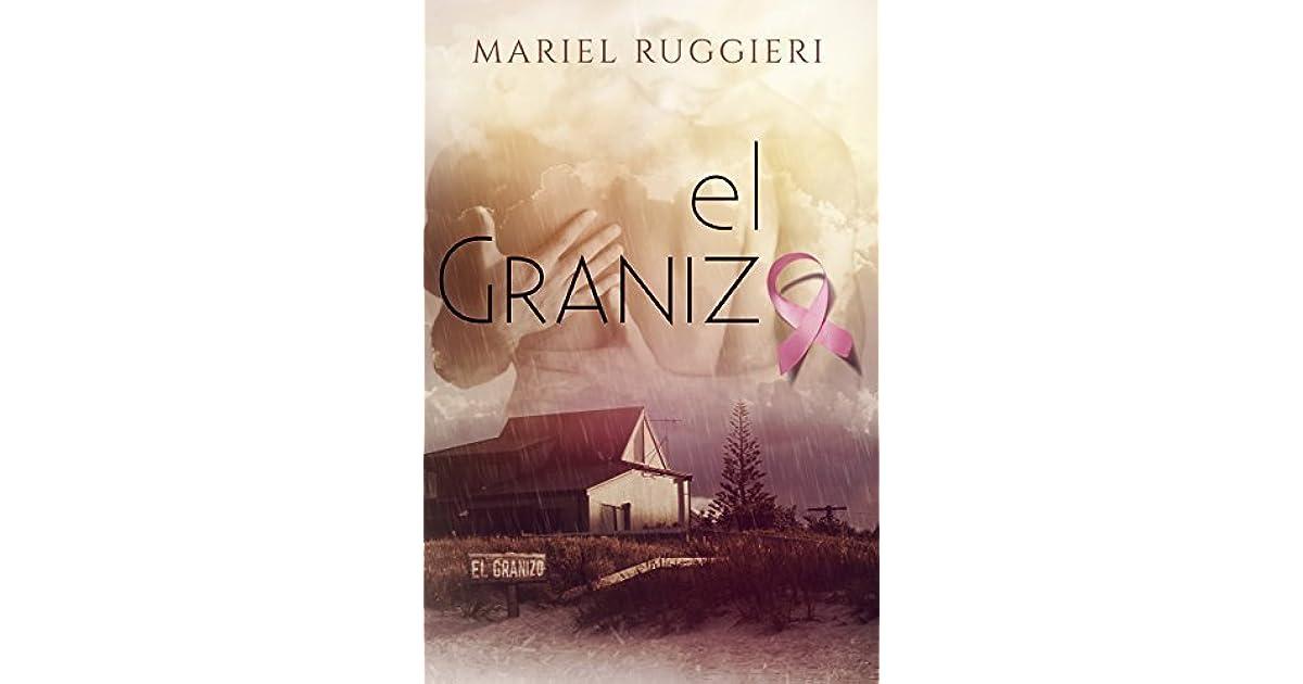 El Granizo By Mariel Ruggieri