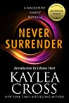 Never Surrender (Bagram Special Ops, #5.5; The MacKenzie Family, #12.4)
