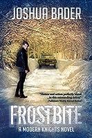 Frostbite (Modern Knights, #1)
