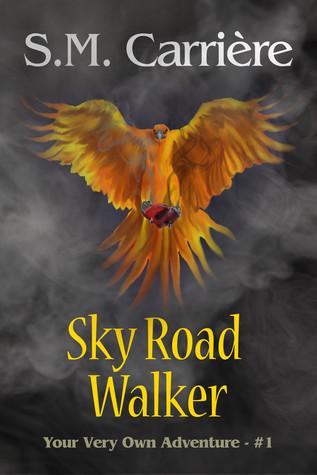 Sky Road Walker by S.M. Carrière