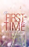 The First Time is the Hardest: An Austin Brothers Novella (Austin Brothers Series Book 1)