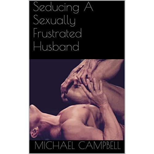 Sexually frustrated husband blog