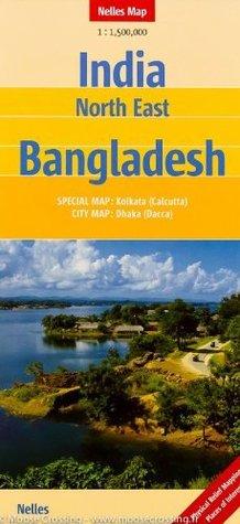 India North East, Bangladesh & Bhutan 1:1,500,000 Travel Map NELLES