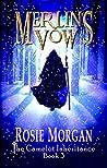 Merlin's Vow (The Camelot Inheritance #3)