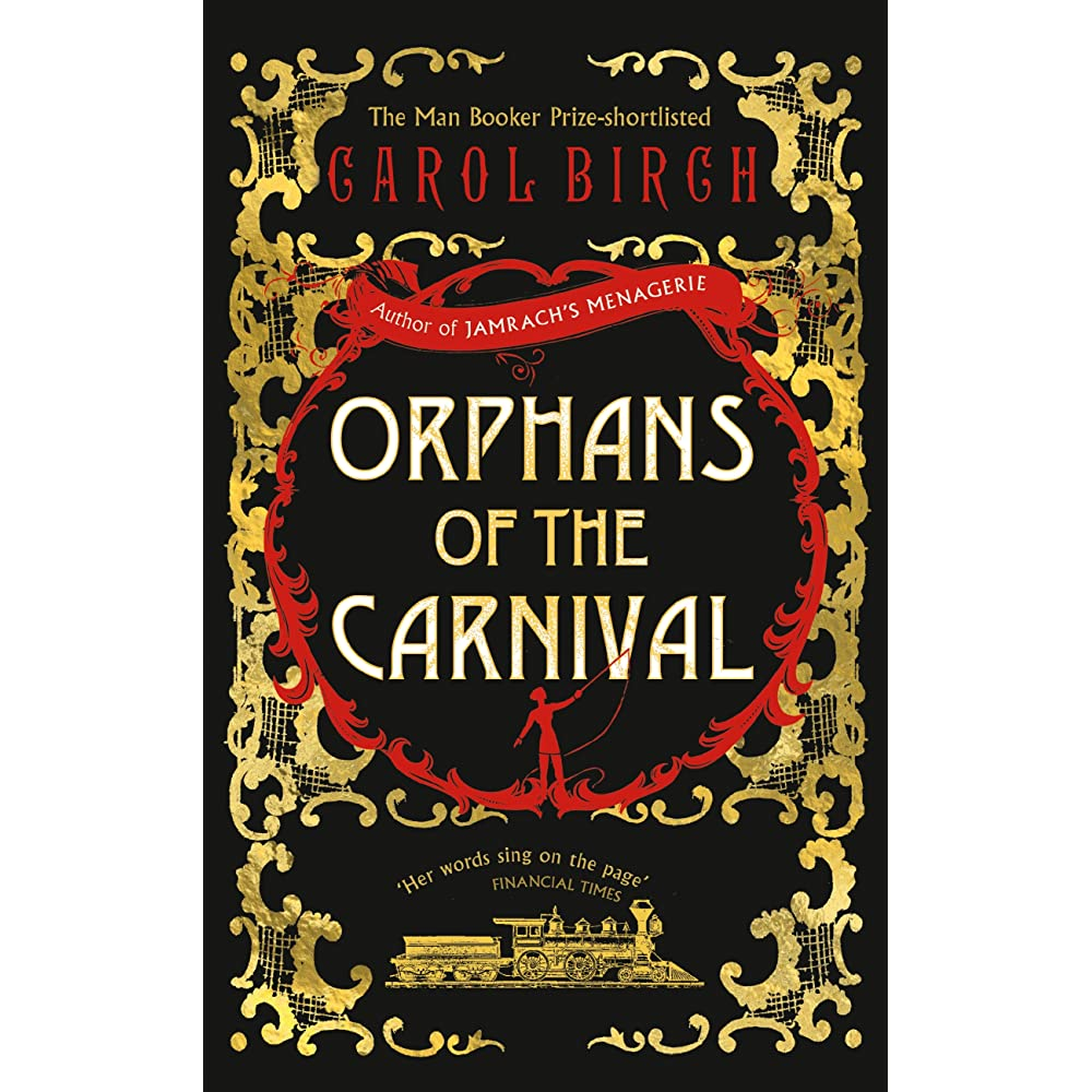 Carnival Ii Memoirs Of An Immigrant: Orphans Of The Carnival By Carol Birch