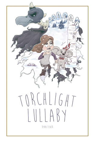 Torchlight Lullaby by Ryan  Fisher