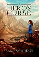 A Hero's Curse (The Unseen Chronicles #1)