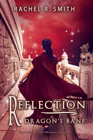 Reflection: Dragon's Bane (Records of the Ohanzee, #4)