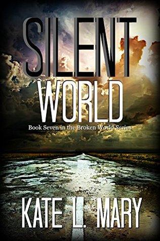 Silent World (Broken World #7)