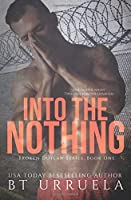 Into the Nothing (Broken Outlaw #1)